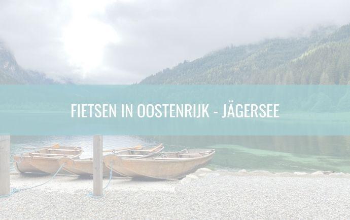 Fietsen in Oostenrijk - Jägersee